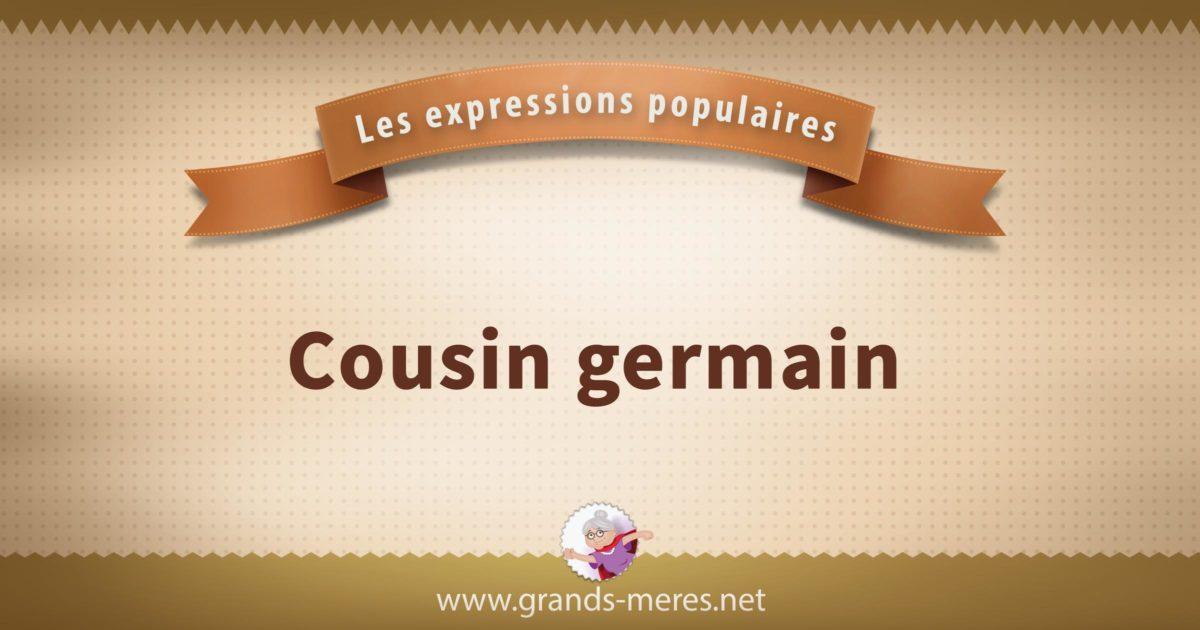 cousin germain