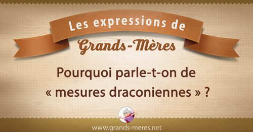 Expressions mesures draconiennes