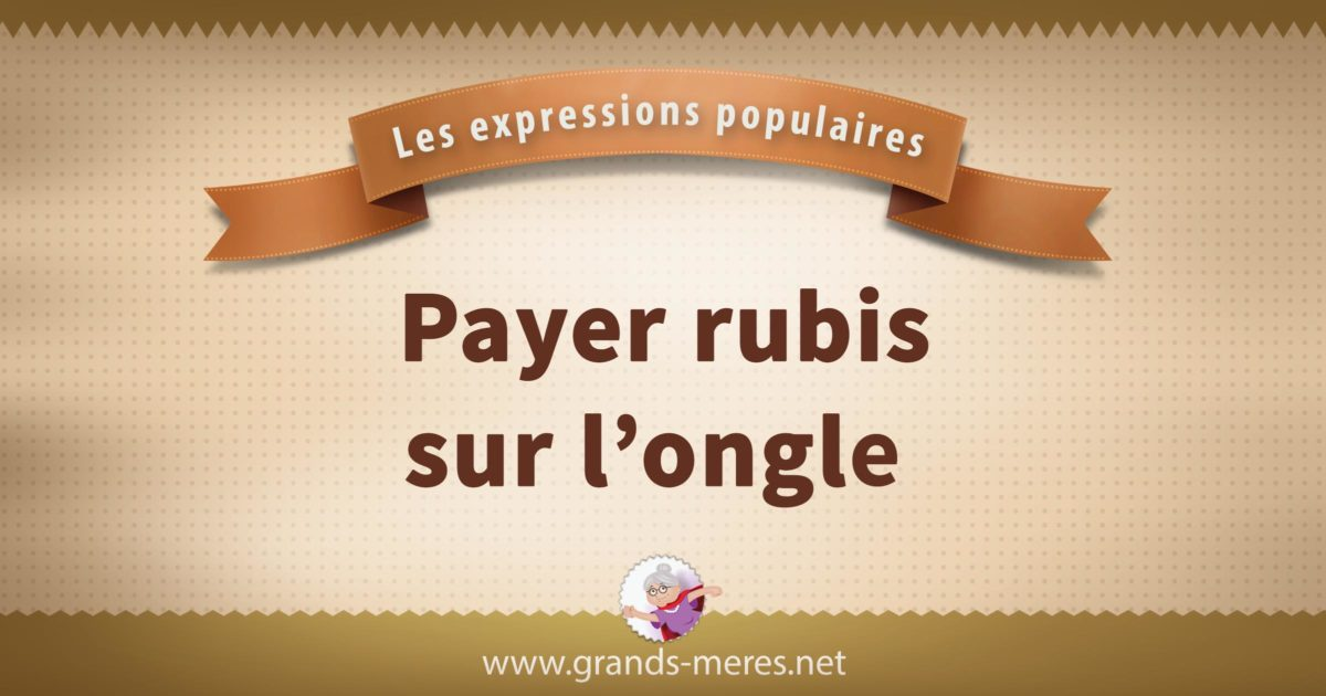 payer rubis sur l'ongle