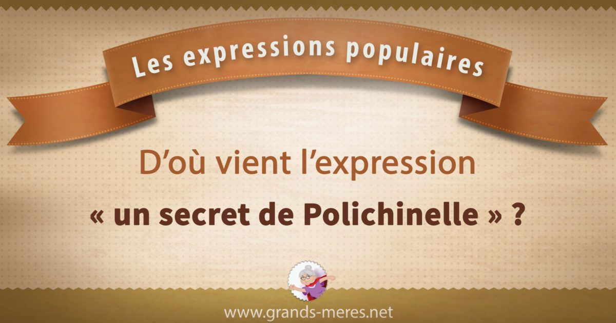 un secret de Polichinelle